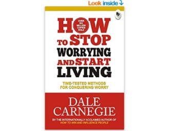 How to Stop Worrying and Start Living: Time-Tested Methods for Conquering Worry at Rs. 88